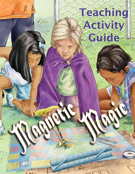 Magnetic Magic Teaching Activity Guide